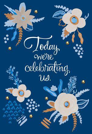 Celebrating Us Anniversary Card