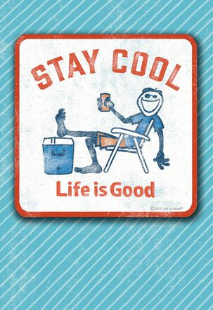 Life is Good® Staying Cool Coaster Birthday Card