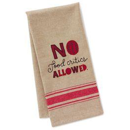 No Food Critics Cotton Tea Towel, , large