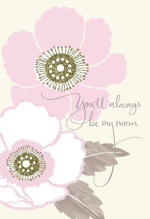 My Mom, My Friend Birthday Card
