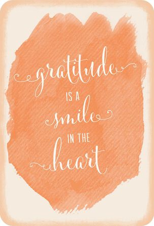 Gratitude Is a Smile in the Heart Thank You Card