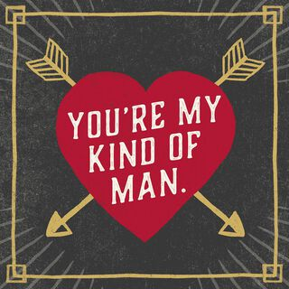 My Kind of Man Musical Valentine's Day Card for Him,