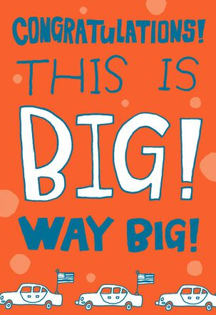Way Big! Congratulations Card