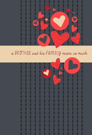 Red Hearts for Brother and his Family Valentine's Day Card
