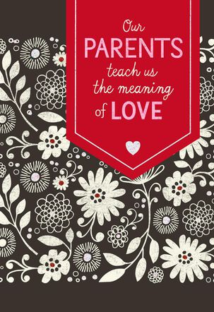 Meaning of Love Valentine's Day Card for Parents