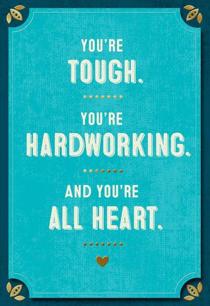 Tough, Hardworking and All Heart Birthday Card for Dad