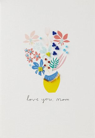 Love You, Mom, Today and Every Day Mother's Day Card