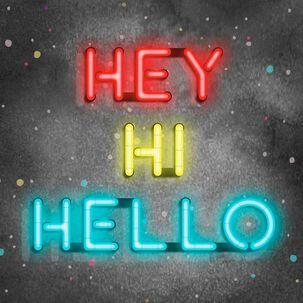 Hey Hi Hello Neon Sign Blank Card
