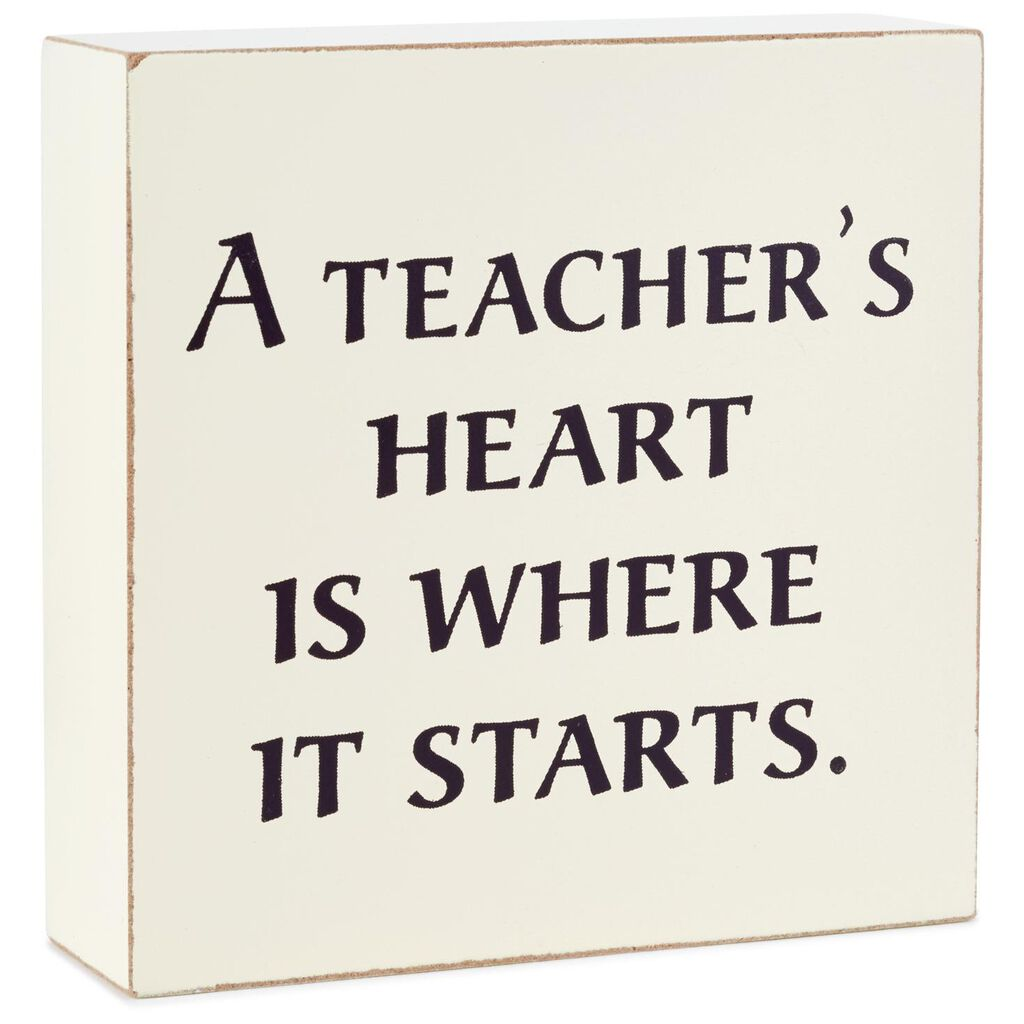 Starts With A Teachers Heart Wood Quote Sign 4x4 Plaques Signs