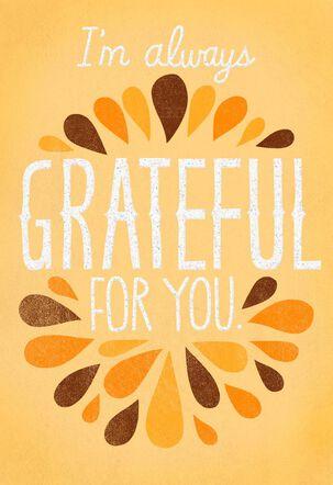 Always Grateful Thanksgiving Card