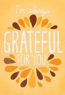 Always Grateful Thanksgiving Card,