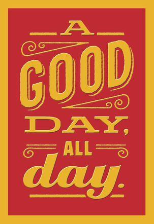 Wishing You Many Good Days Birthday Card