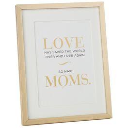 moms save the world framed print large