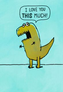 Dinosaur Arms Funny Love Card,