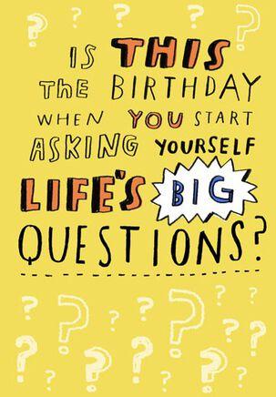 Big Questions Birthday Card