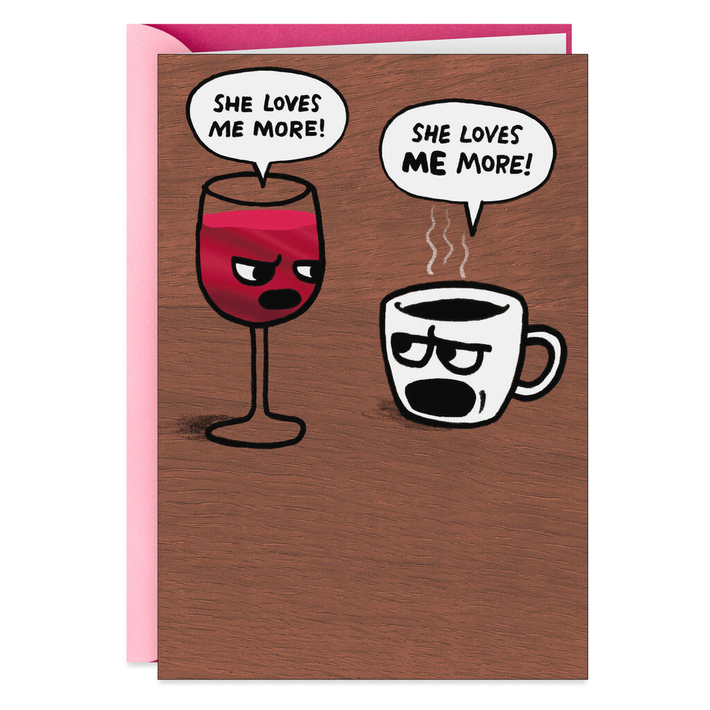 Wine And Coffee Competition Funny Birthday Card For Her