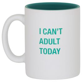 About Face I Can't Adult Today Mug, 16 oz., , large