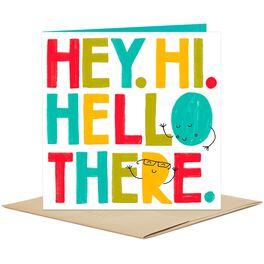 Hey, Hi, Hello There Blank Card, , large