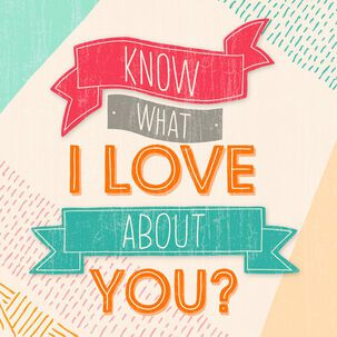 Everything About You Love Card