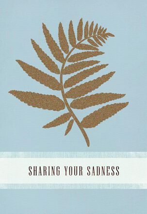 Sharing Your Sadness Sympathy Card