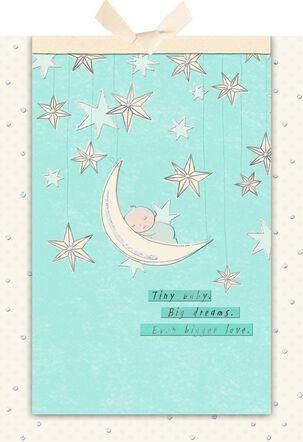 Big Dreams Bigger Love New Baby Card