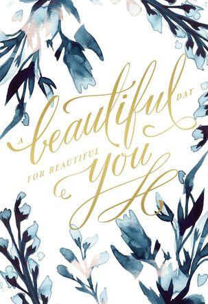 Beautiful You Birthday Card