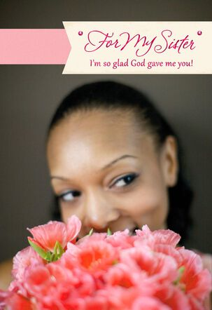God Gave Me a Wonderful Sister Mother's Day Card