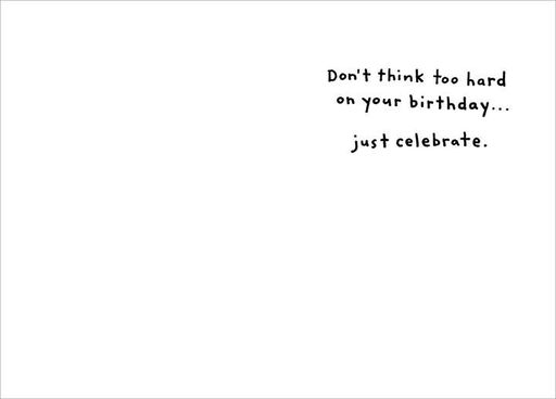 Don't Overthink It Birthday,