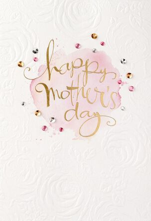 Celebrating the Mom You Are Mother's Day Card