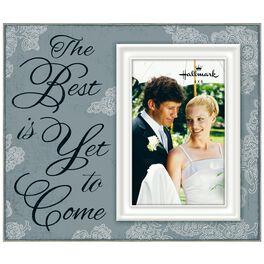 The Best Is Yet to Come Script Picture Frame, 4x6, , large