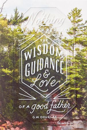Wisdom, Guidance and Love Father's Day Card
