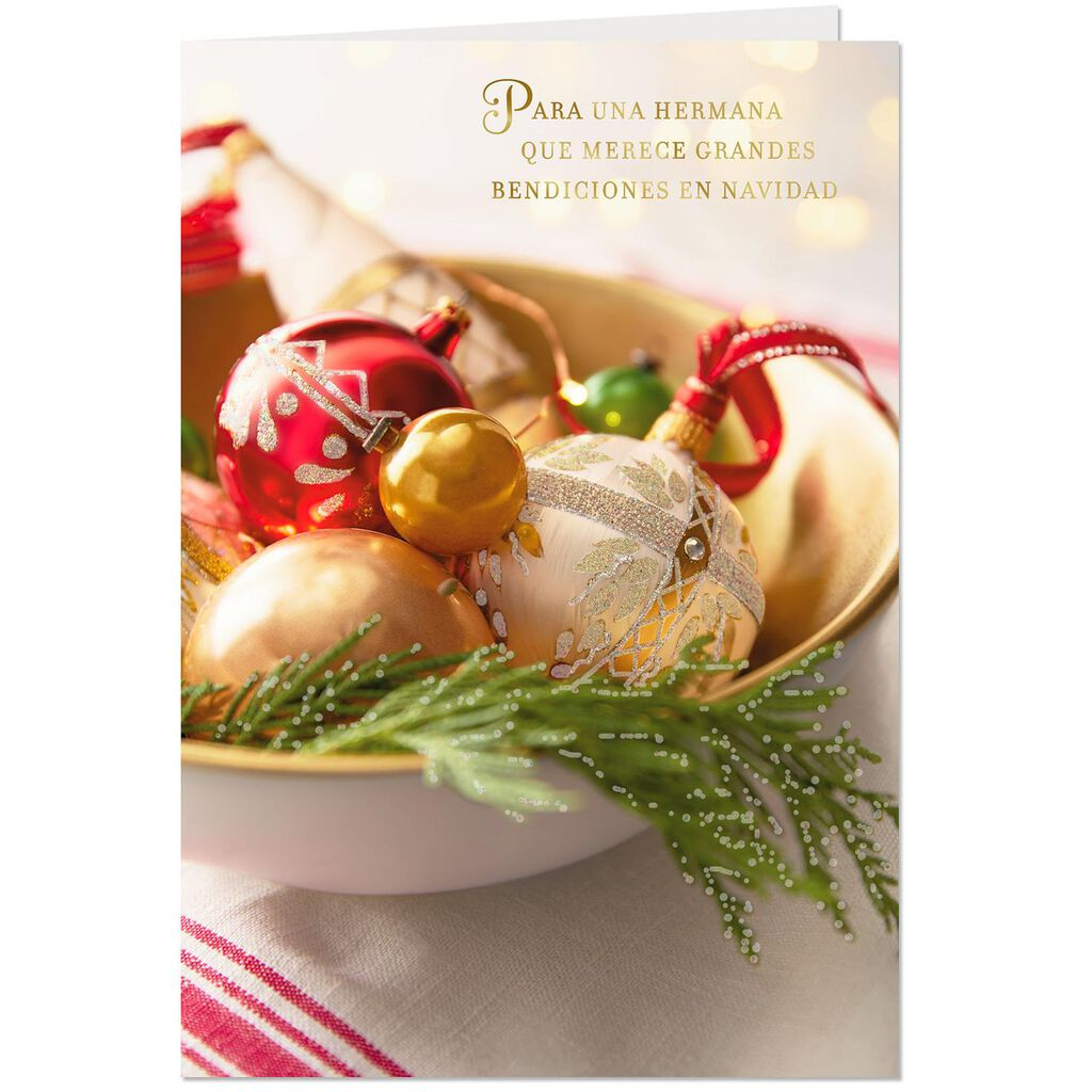 Bowl of Ornaments Spanish-Language Christmas Card for Sister - Greeting Cards - Hallmark