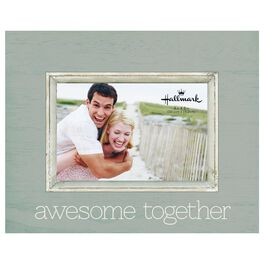Awesome Together Sun-Washed Wood Picture Frame, 4x6, , large