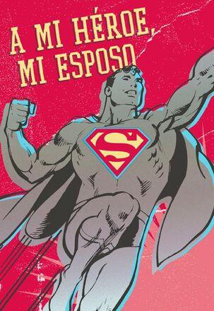 A Mi Héroe, Mi Esposo - San Valentín - SUPERMAN™
