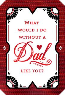 A Dad Like You Valentine's Day Card,