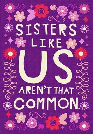 Uncommon Sisters