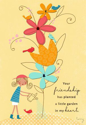 Your Friendship Is a Garden Birthday Card