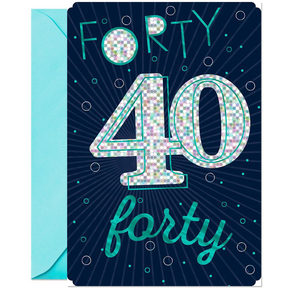 Great Time To Celebrate 40th Birthday Card