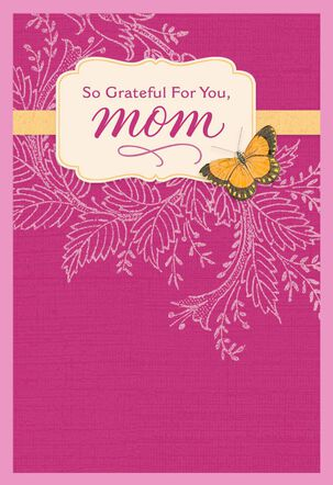 So Grateful Butterfly on Pink Birthday Card for Mom