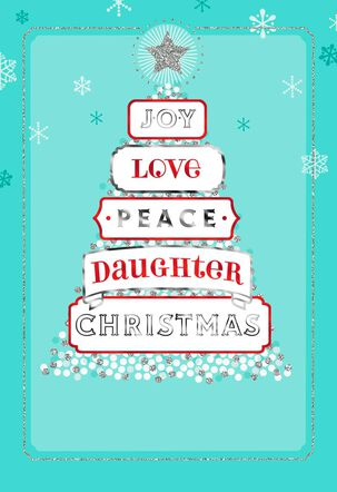 Joy, Love, Peace Christmas Card for Daughter