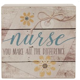 Nurse You Make All the Difference Box Sign, 4x4, , large