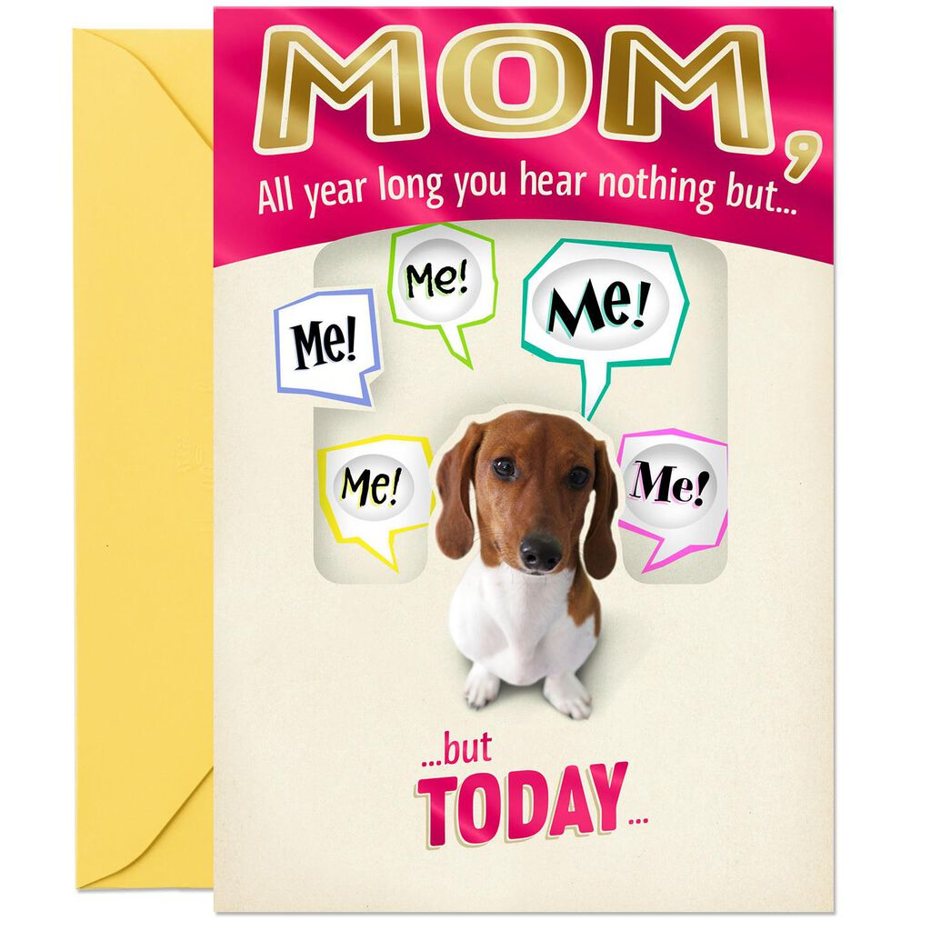 All About You Dog Funny Birthday Card For Mom