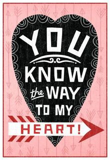Way to My Heart Suggestive Valentine's Day Card,