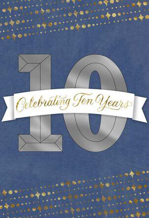 Celebrating 10 Years Anniversary Card