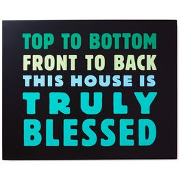 Truly Blessed House Sentiment Print, , large