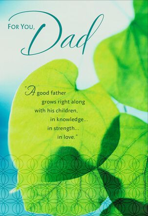Good Father Grows With His Children Birthday Card