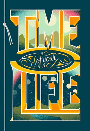 Time of Your Life Birthday Card for Son