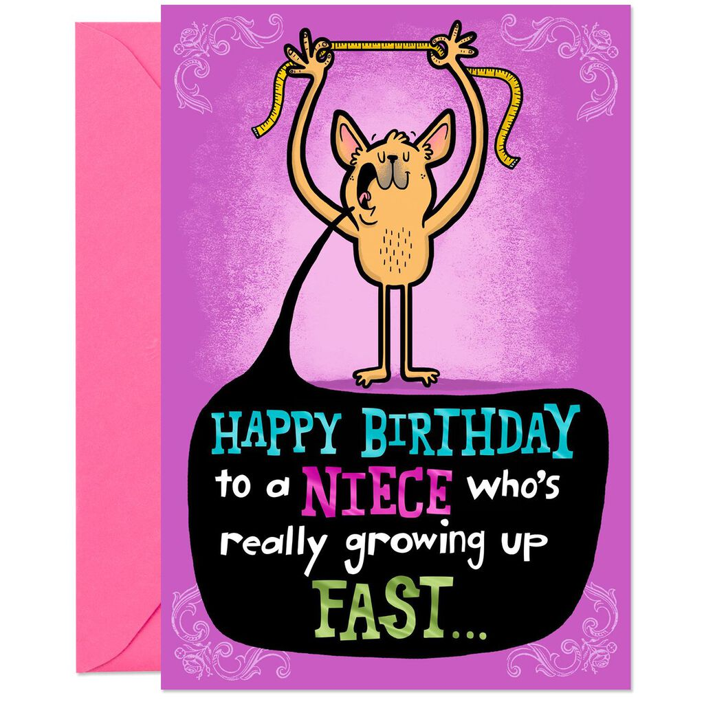 Youre Growing Up Fast Funny Birthday Card For Niece