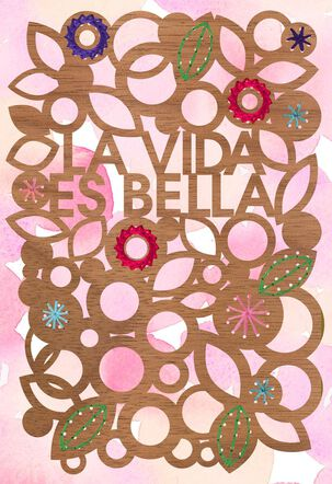 Life Is Beauty Spanish-Language Mother's Day Card