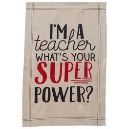 Mud Pie® Teacher Super Power Kitchen Towel, , large